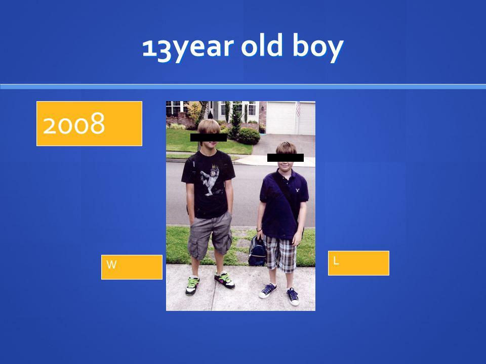 13year old boy L W 2008