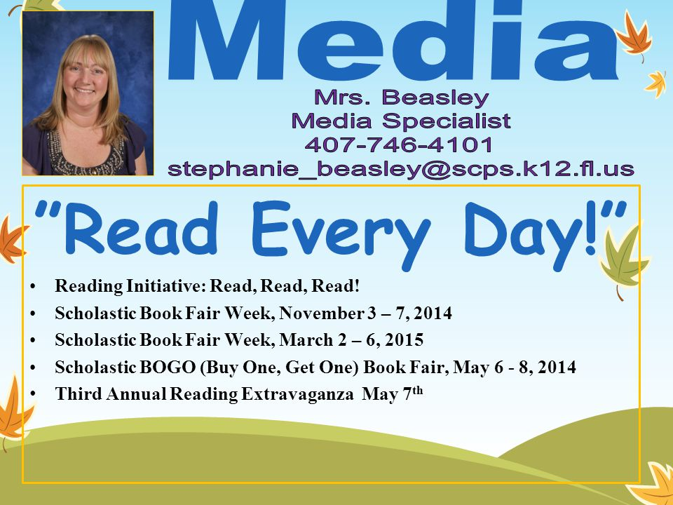 Read Every Day! Reading Initiative: Read, Read, Read.