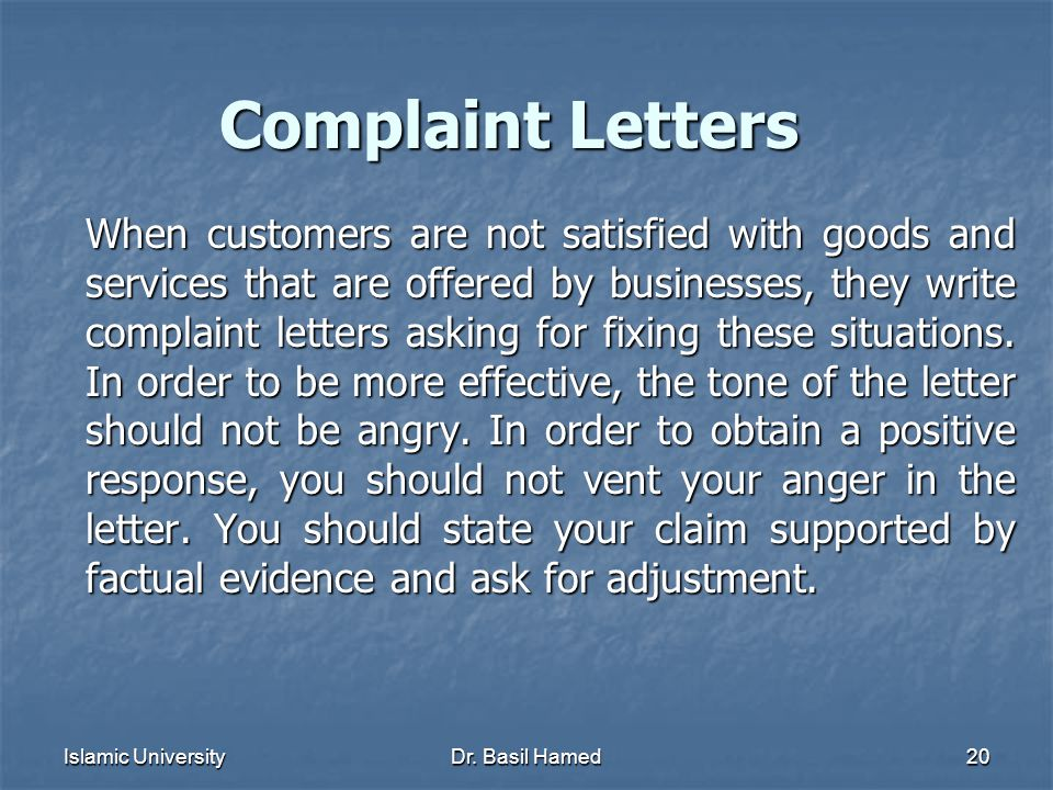 Islamic UniversityDr. Basil Hamed20 Complaint Letters When customers are not satisfied with goods and services that are offered by businesses, they wr