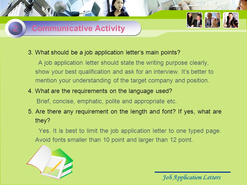 Job Application Letters 3. What should be a job application letter's main points.