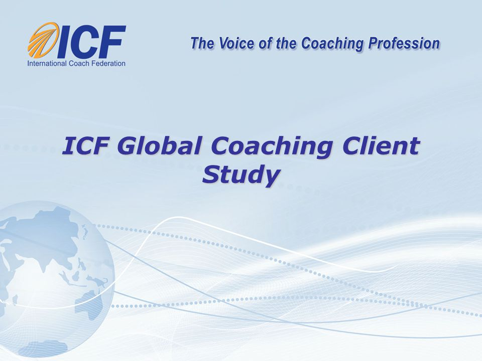 ICF Global Coaching Client Study