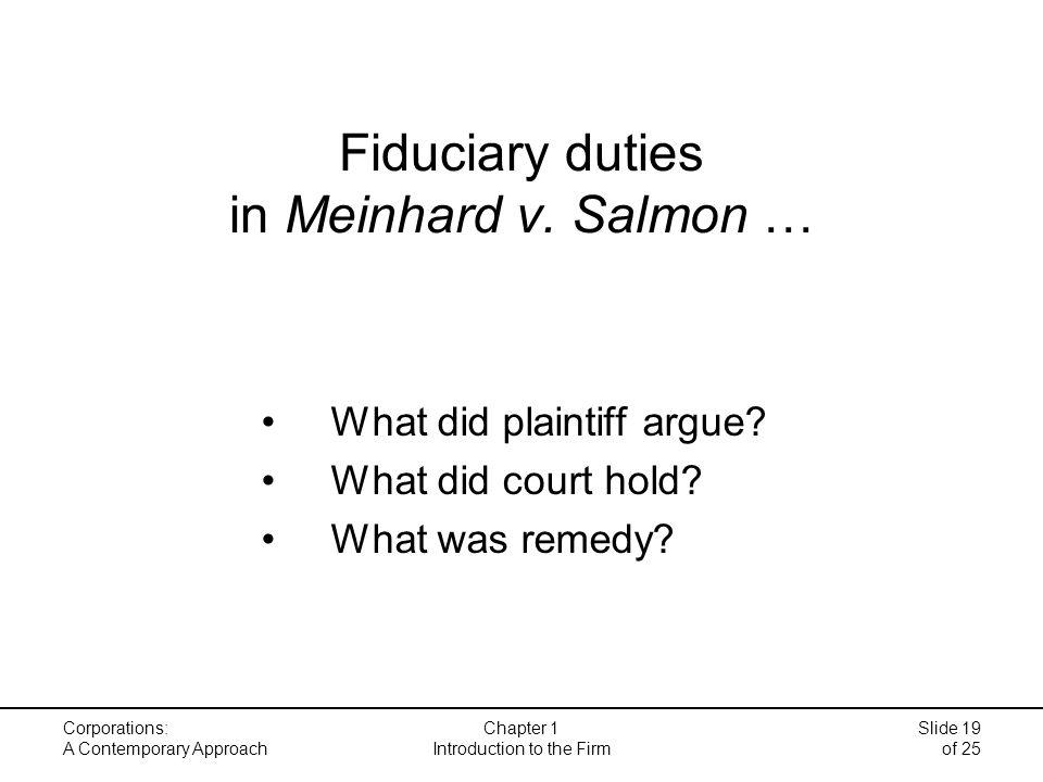 Fiduciary duties in Meinhard v. Salmon … What did plaintiff argue.