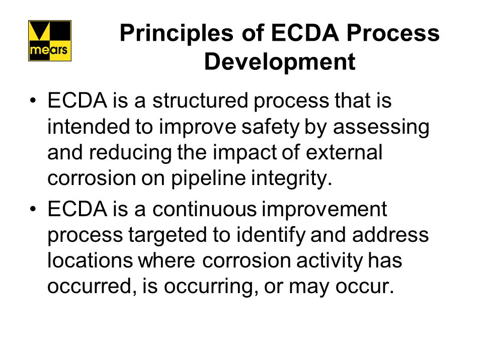 Summary The ECDA process and the NACE RP 0502 is applicable to cased pipelines.