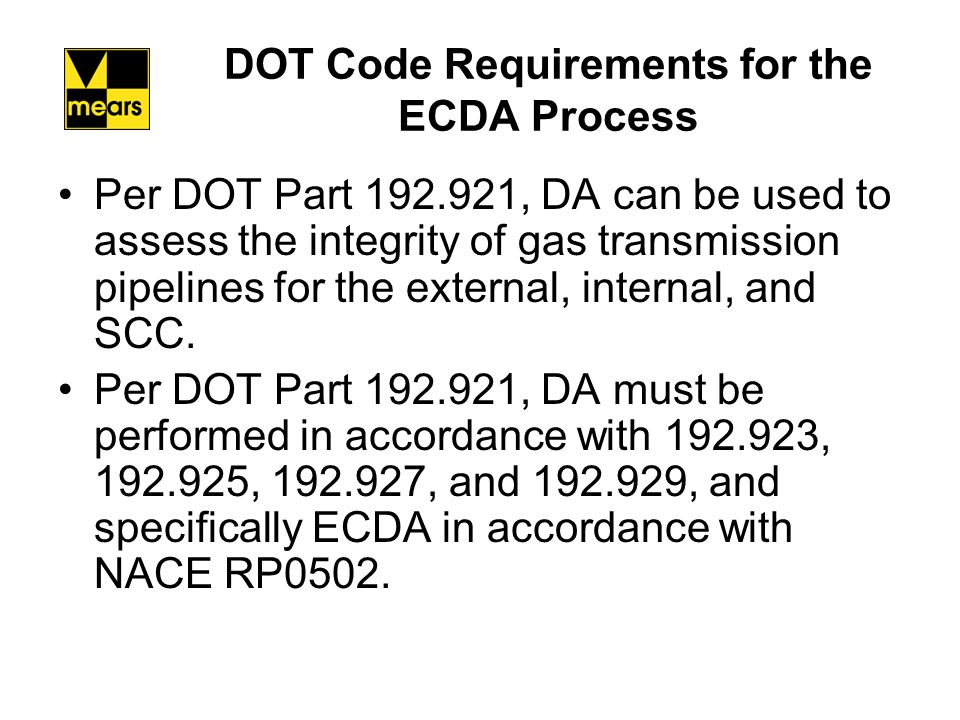 Application of NACE RP 0502 to Cased Gas Transmission Pipelines Per NACE RP0502, Table 1, Cased crossings requires a separate ECDA region.