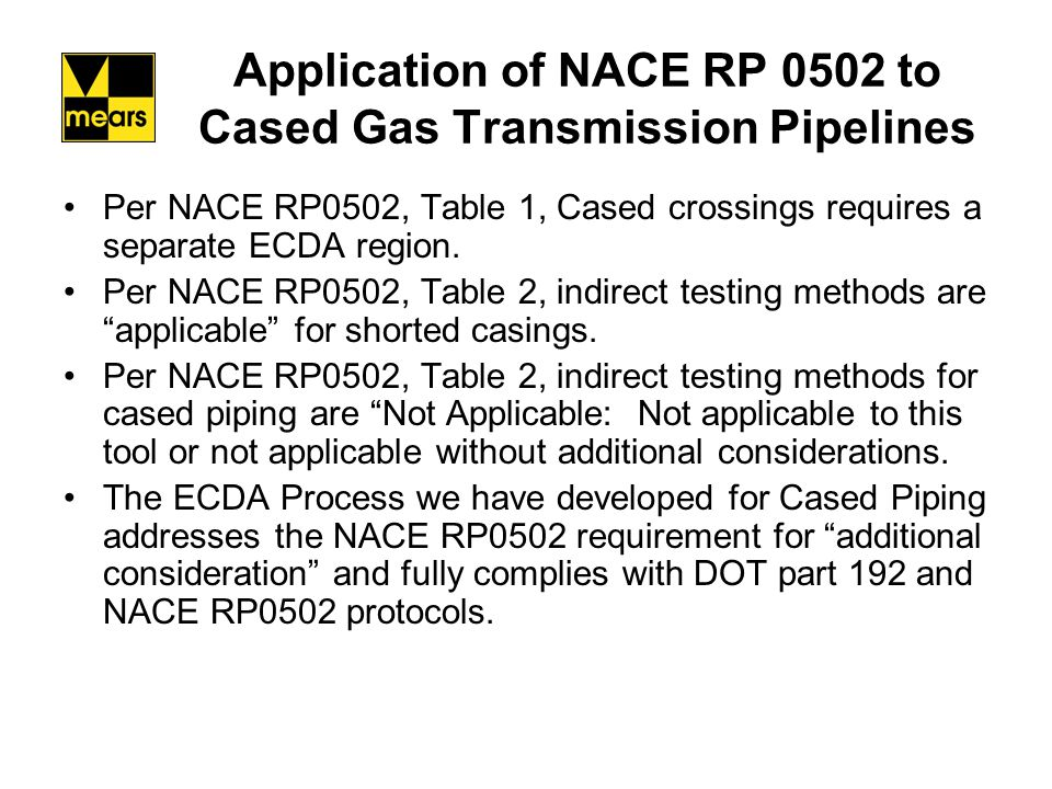 Direct Examination Guided Wave must comply with all of the PHMSA Guided Wave Target Items, or exceptions documented with technical basis.