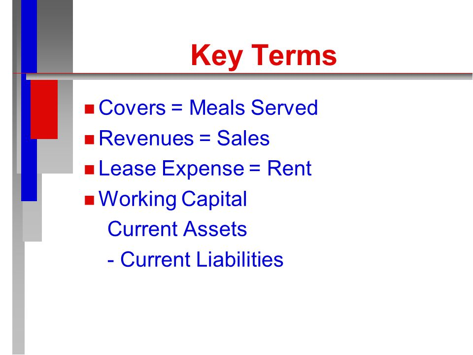 Key Terms n n Average beginning balance + ending balance = total available n n Average = Total Available / 2