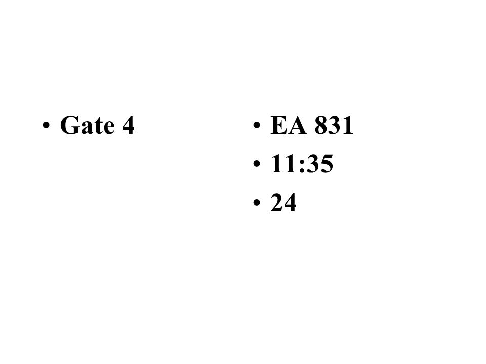 BA 292 11:25 Gate 19 TW 695 11:30 16