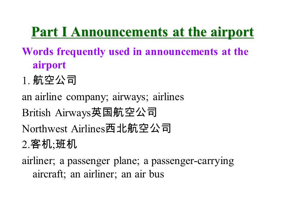 Section B steward: a man who serves passengers on a ship or plane buffet car a car where one can get food, usu.