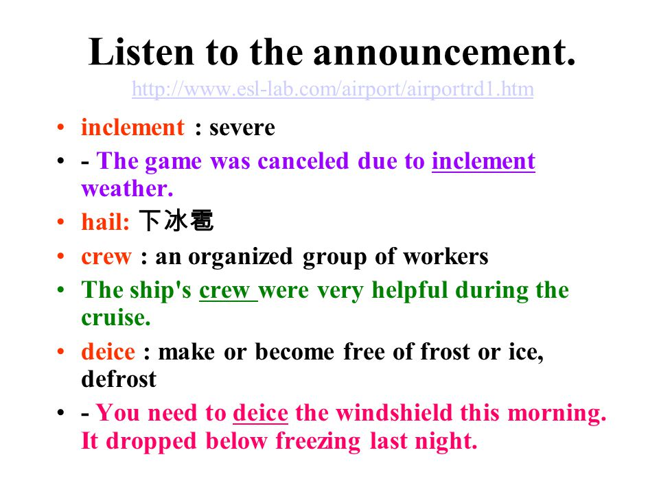 Listen to the announcement.