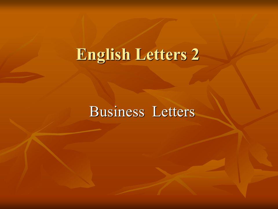 English Letters 2 Business Letters Business Letters