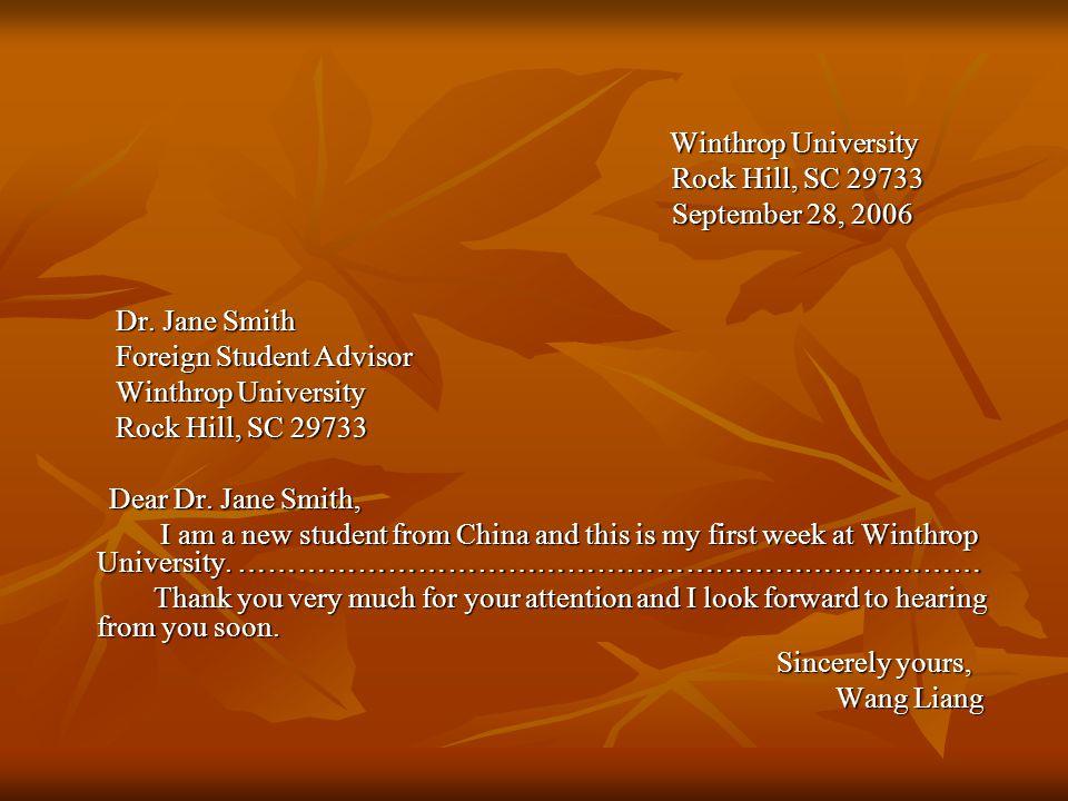 Winthrop University Winthrop University Rock Hill, SC 29733 Rock Hill, SC 29733 September 28, 2006 September 28, 2006 Dr.