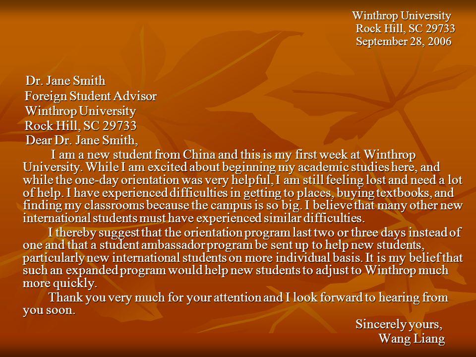Winthrop University Winthrop University Rock Hill, SC 29733 Rock Hill, SC 29733 September 28, 2006 September 28, 2006 Dr. Jane Smith Dr. Jane Smith Fo