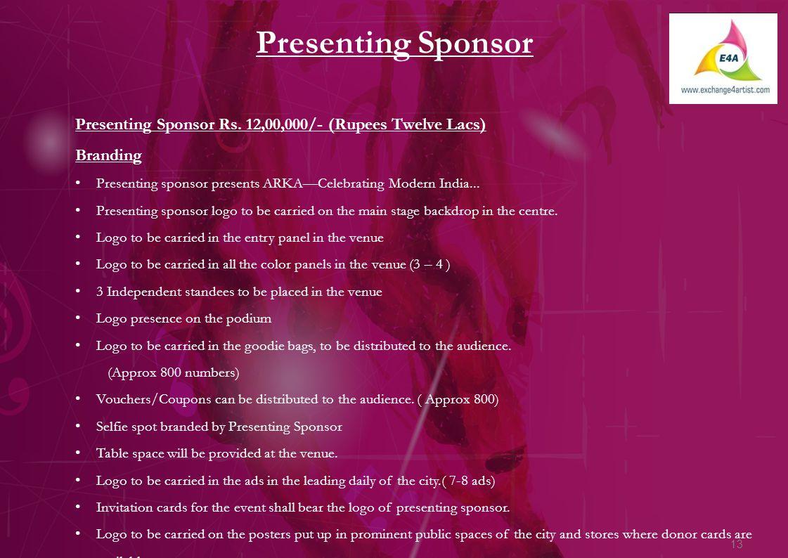 13 Presenting Sponsor Presenting Sponsor Rs.