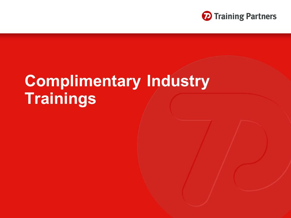 Complimentary Industry Trainings