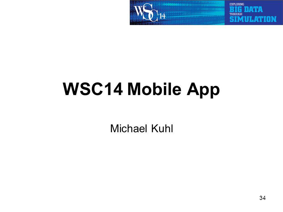 WSC14 Mobile App Michael Kuhl 34