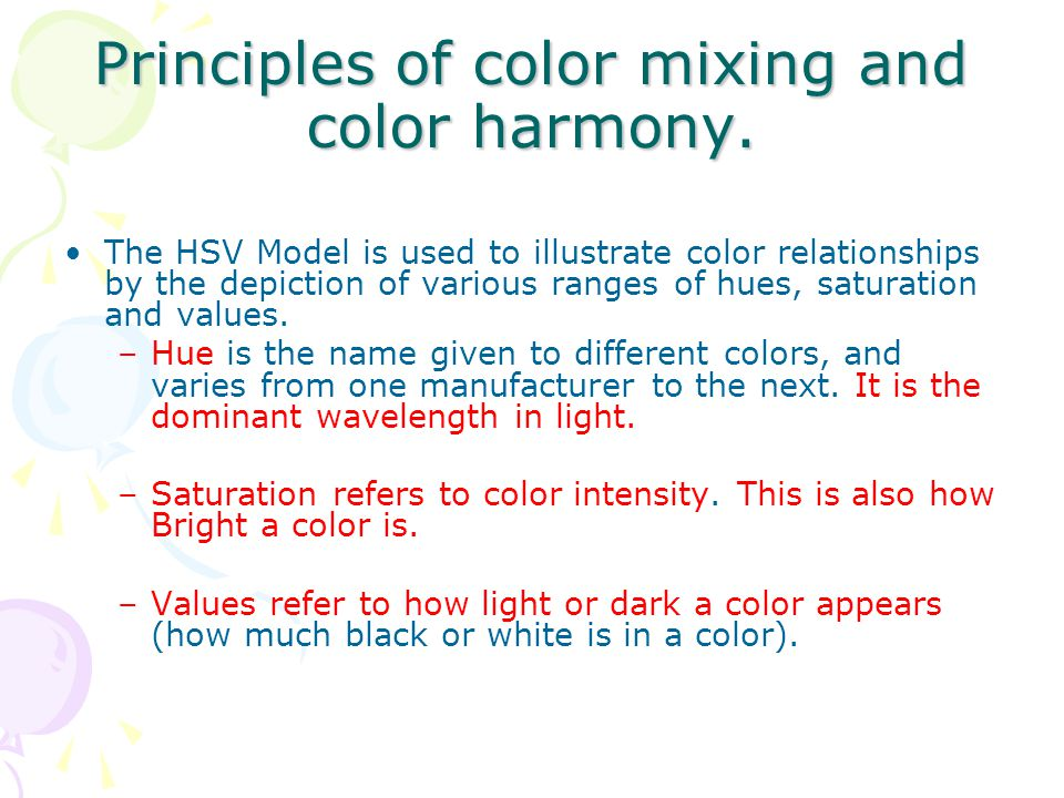 Principles of color mixing and color harmony.