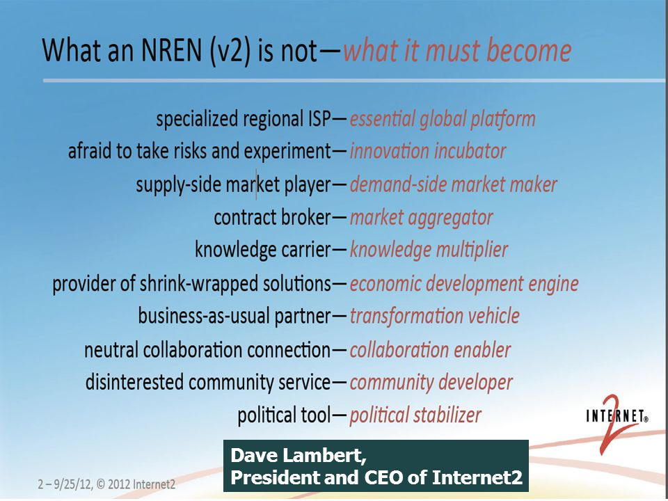 Dave Lambert, President and CEO of Internet2