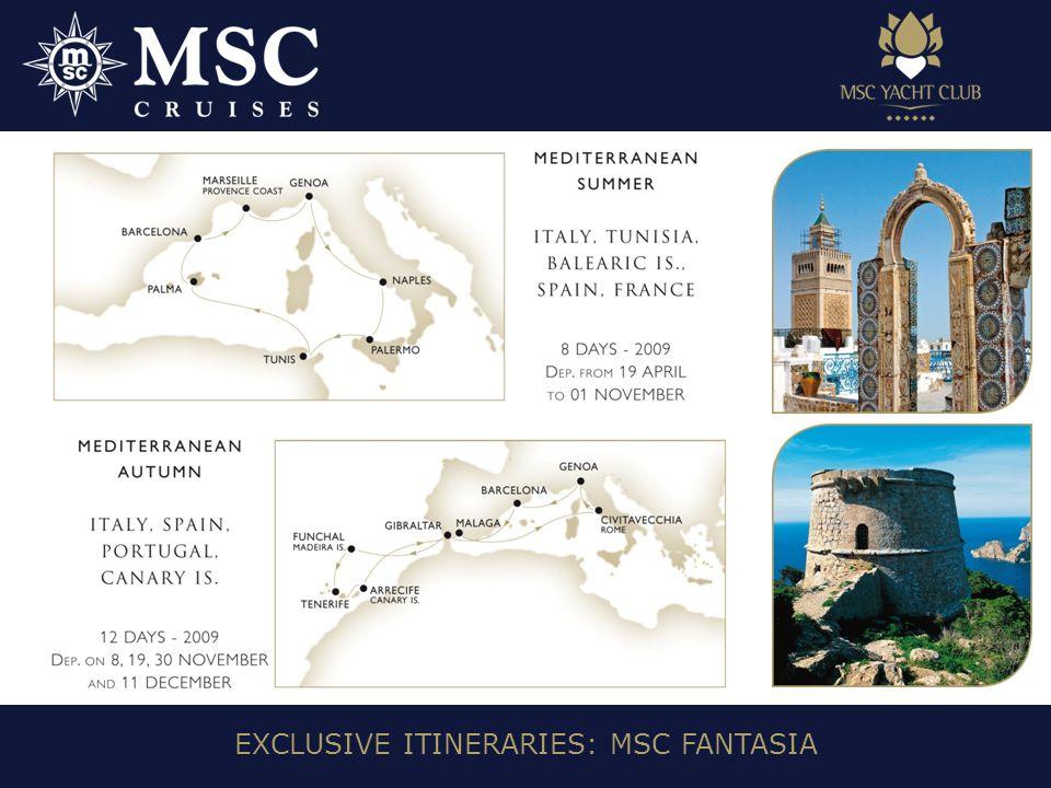 EXCLUSIVE ITINERARIES: MSC FANTASIA