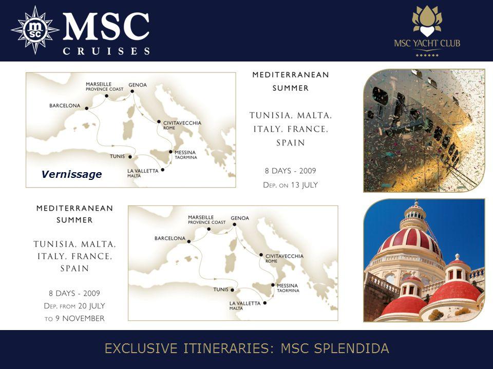 EXCLUSIVE ITINERARIES: MSC SPLENDIDA Vernissage
