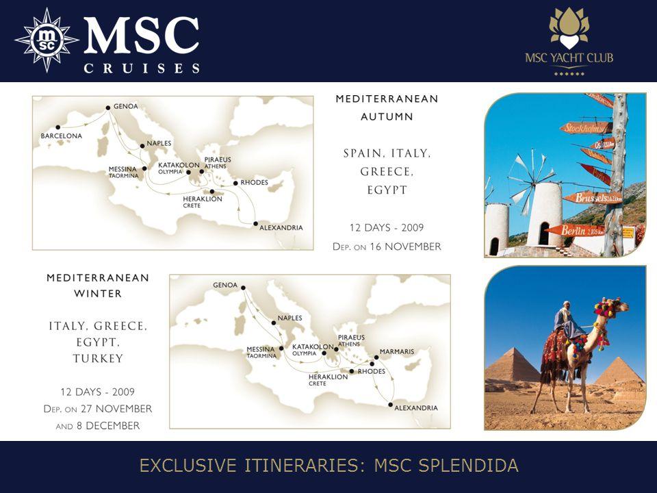 EXCLUSIVE ITINERARIES: MSC SPLENDIDA