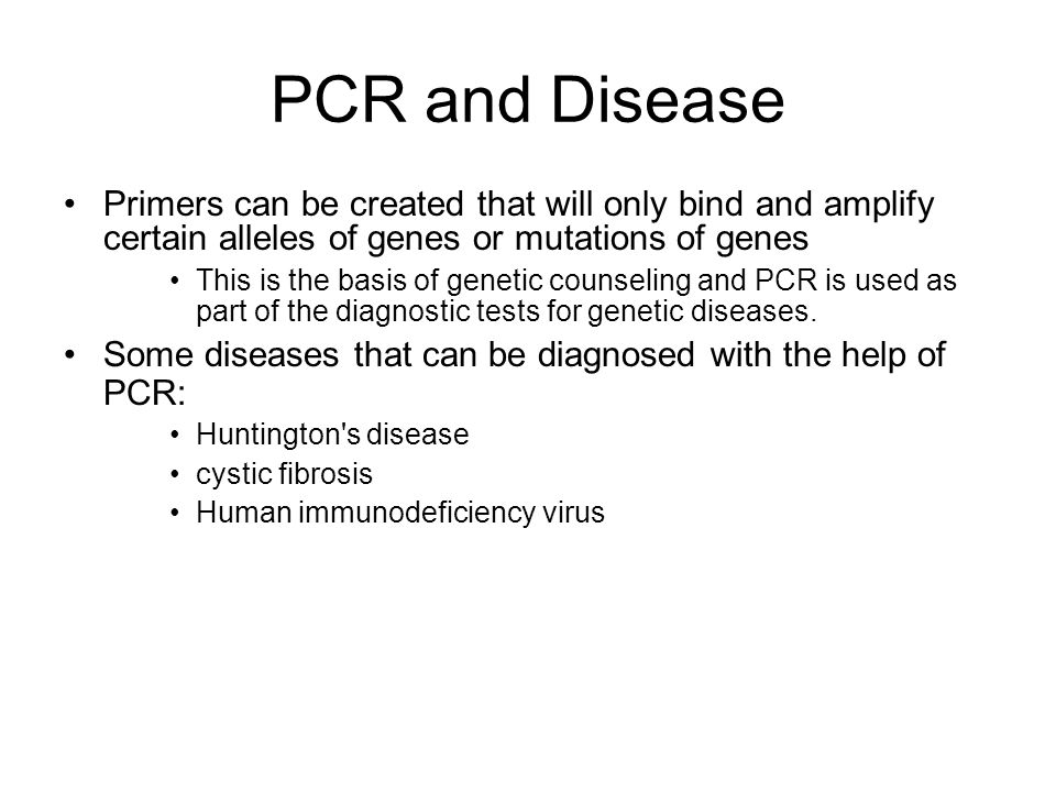 PCR and Disease Primers can be created that will only bind and amplify certain alleles of genes or mutations of genes This is the basis of genetic cou