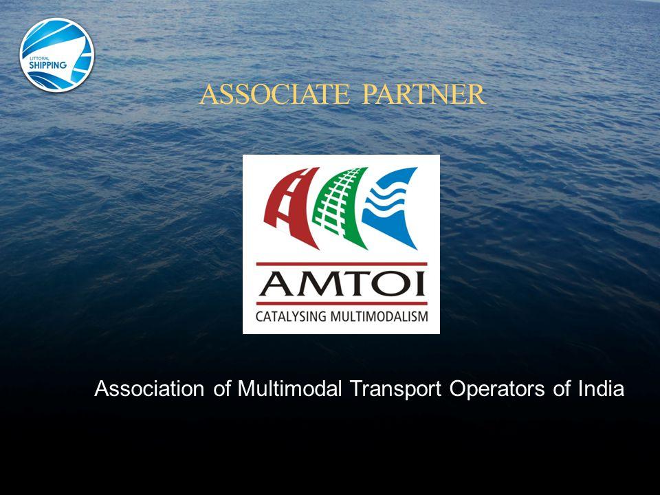 ASSOCIATE PARTNER Association of Multimodal Transport Operators of India