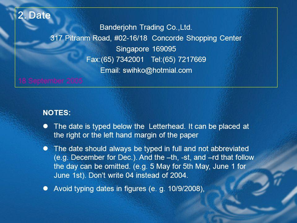 2. Date Banderjohn Trading Co.,Ltd.