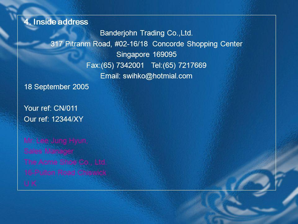 4. Inside address Banderjohn Trading Co.,Ltd.