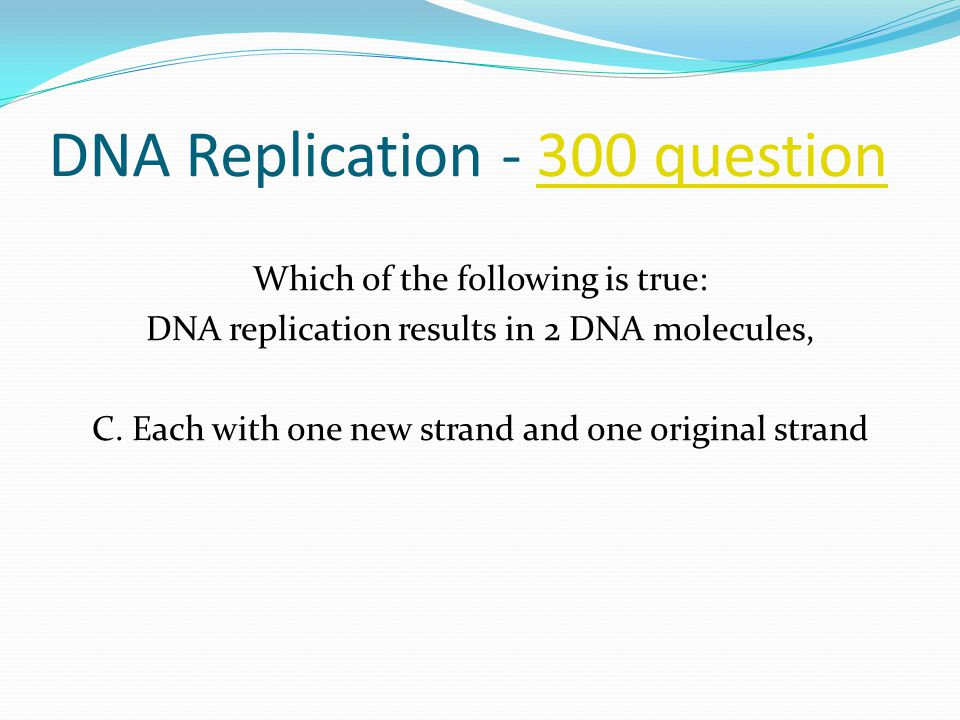 DNA Replication - 400 answer400 answer Using the following sequence, give the complimentary DNA sequence… CTAGGT