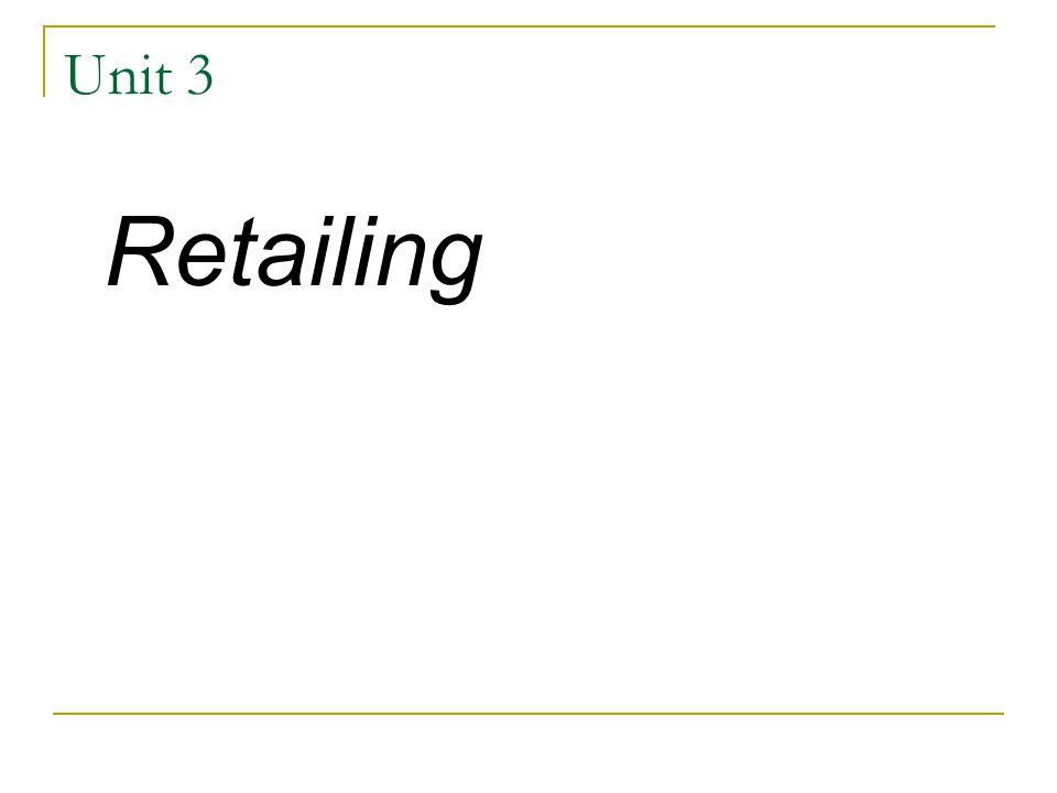 Unit 3 Retailing