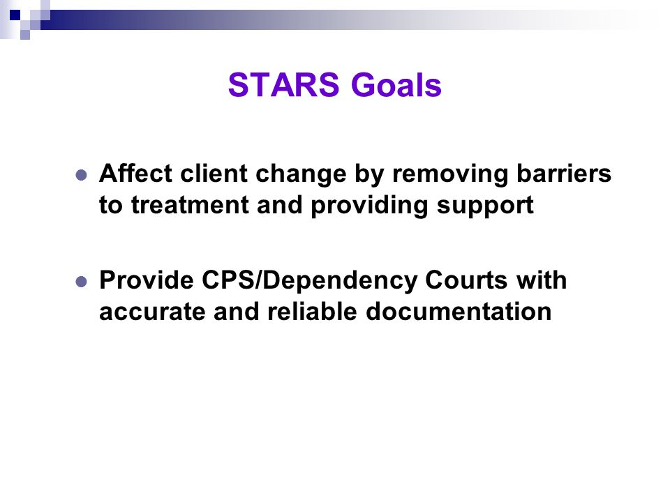"""Sacramento County After STARS and Dependency Drug Court l Reunification rates at 40–45 percent l Parents truly have """"treatment on demand"""" l All partie"""