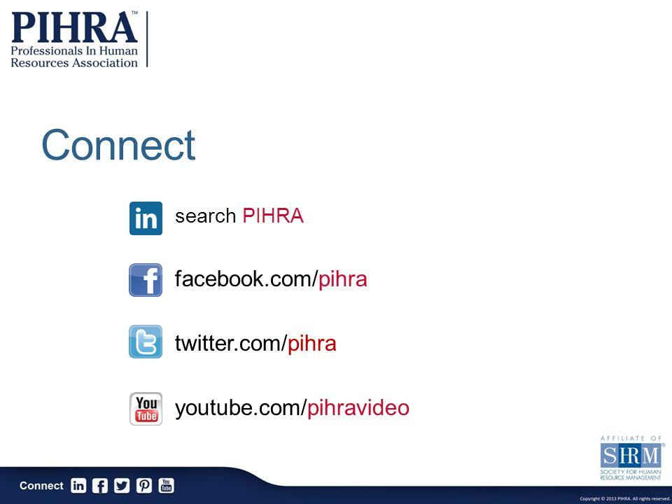 Connect search PIHRA facebook.com/pihra twitter.com/pihra youtube.com/pihravideo