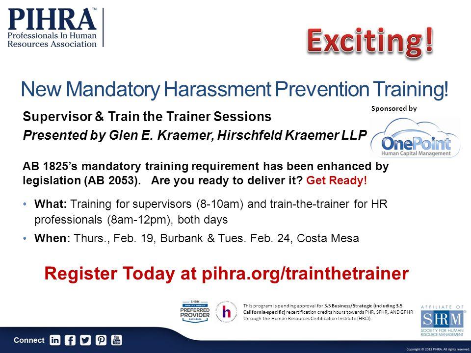New Mandatory Harassment Prevention Training.