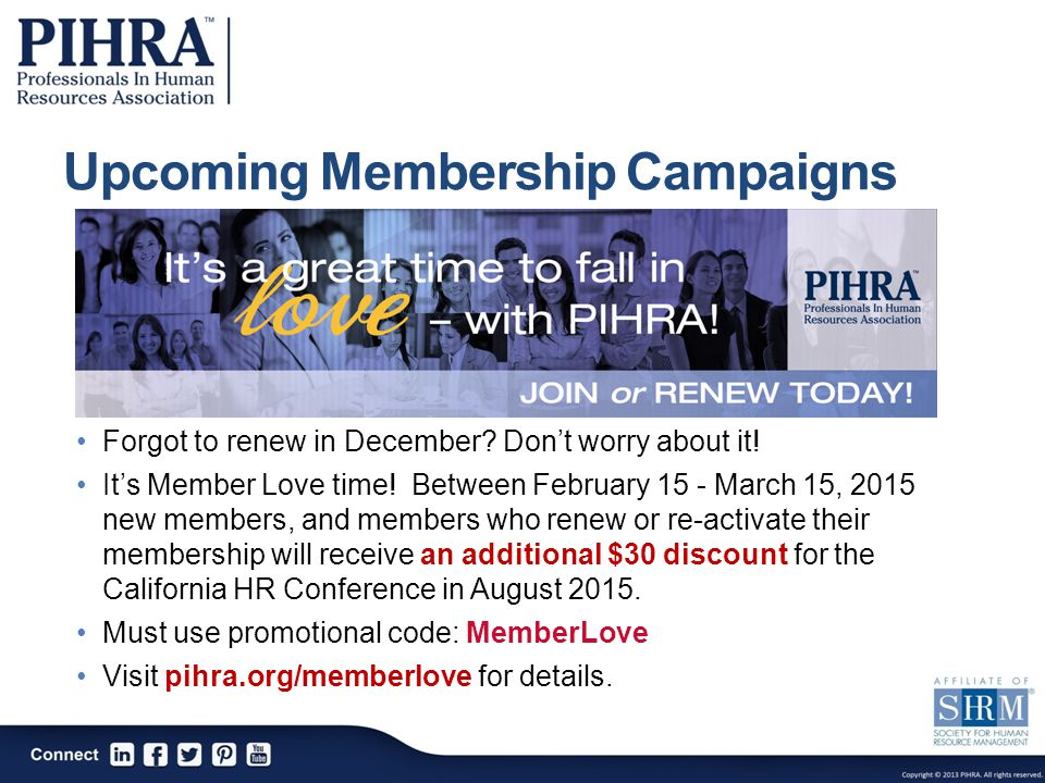 Upcoming Membership Campaigns Forgot to renew in December.