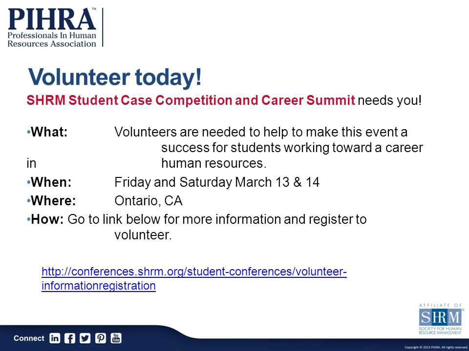 Volunteer today. SHRM Student Case Competition and Career Summit needs you.