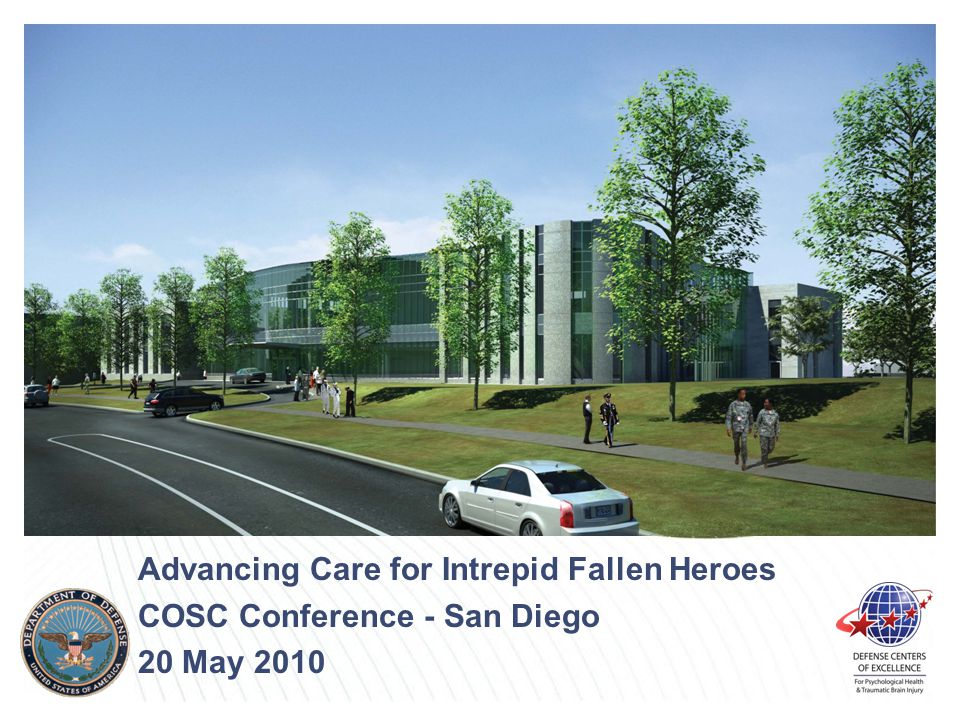Advancing Care for Intrepid Fallen Heroes COSC Conference - San Diego 20 May 2010