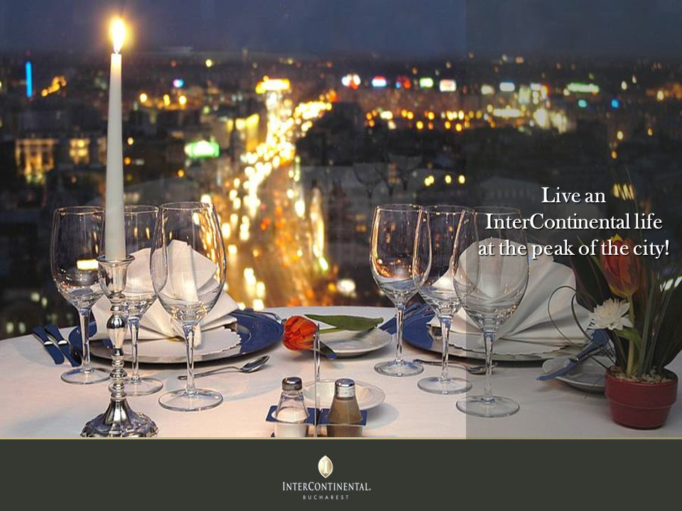 Live an InterContinental life at the peak of the city!