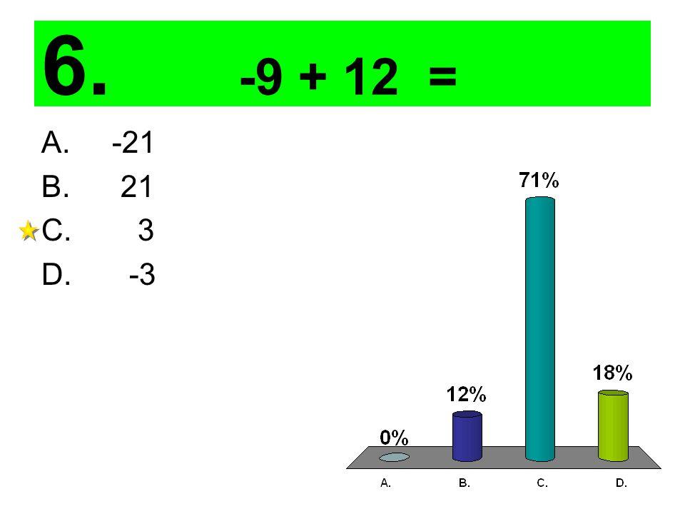 7. -11 + (-6) = A. -17 B. 17 C. -5 D. 5