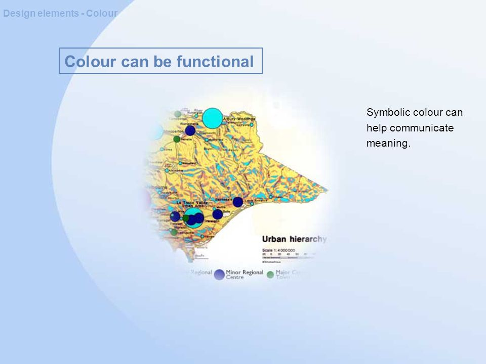 Colour can be functional Design elements - Colour Symbolic colour can help communicate meaning.