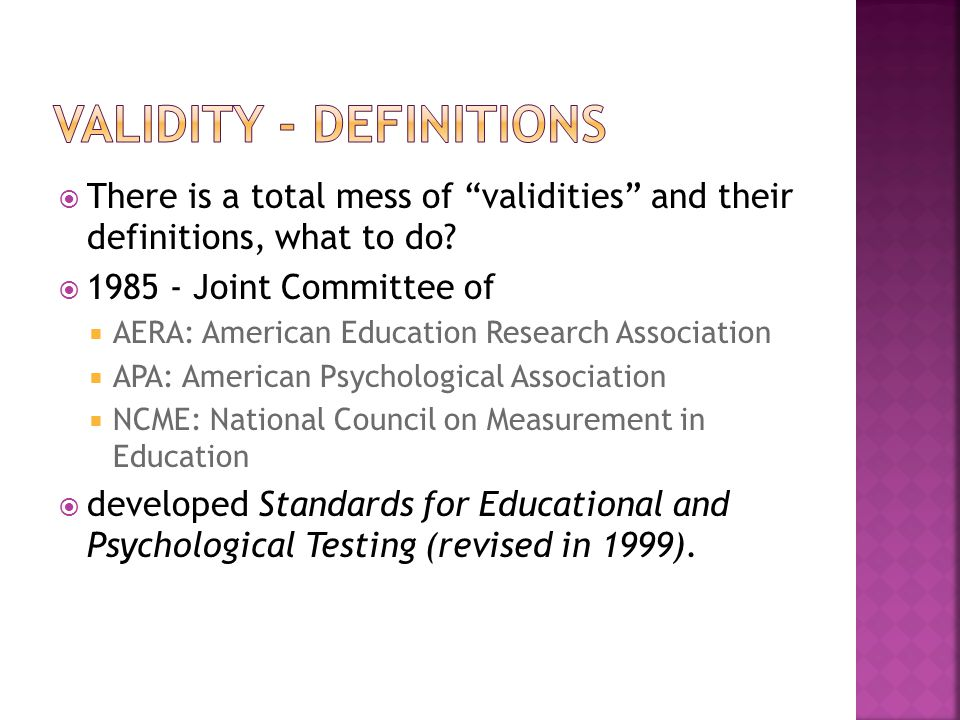 """ There is a total mess of """"validities"""" and their definitions, what to do?  1985 - Joint Committee of  AERA: American Education Research Association"""