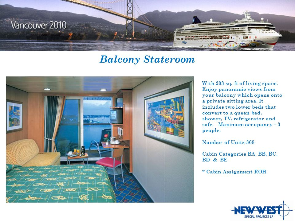 Balcony Stateroom With 203 sq. ft of living space.