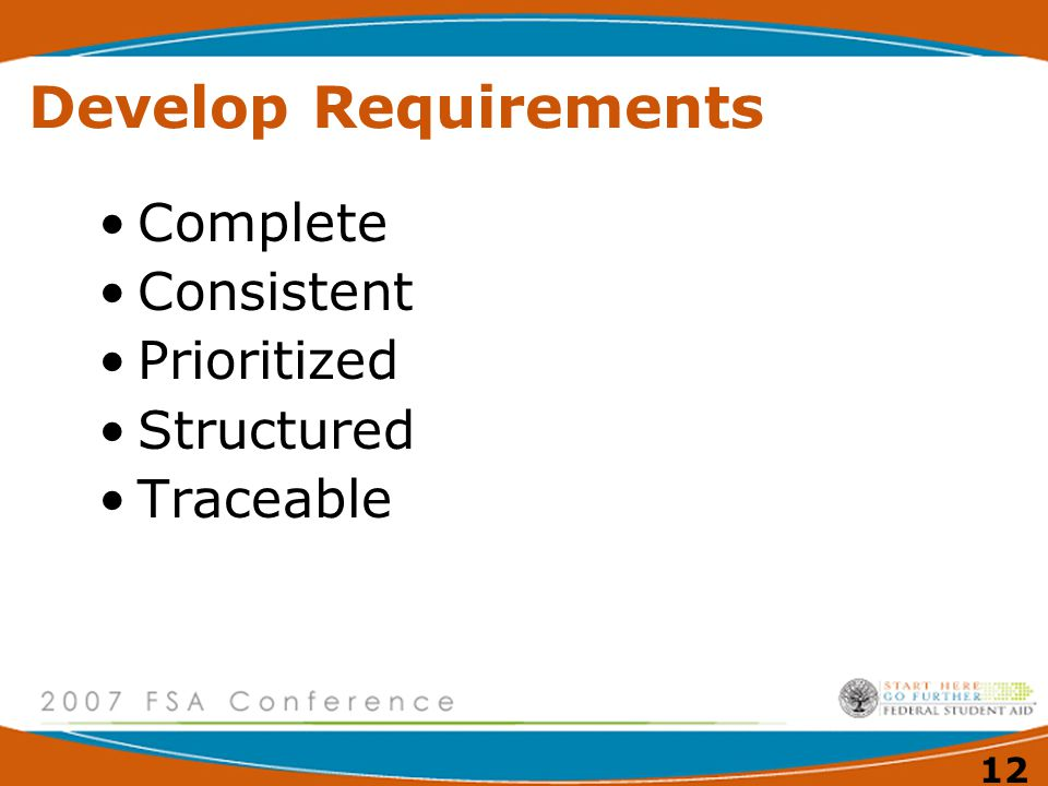 12 Develop Requirements Complete Consistent Prioritized Structured Traceable