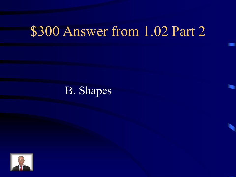 $300 Question from 1.02 Part 2 Used to enhance a publication and convey meaning. A. Line B. Shapes C. Mass D. Texture