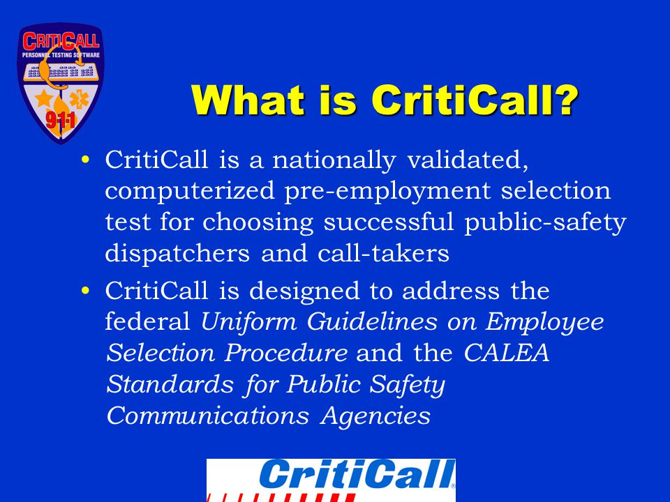 What is CritiCall.