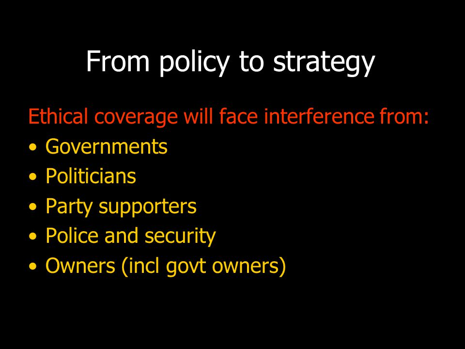 Strategy to implement: How to deal with such interference: Establish common & transparent principles.