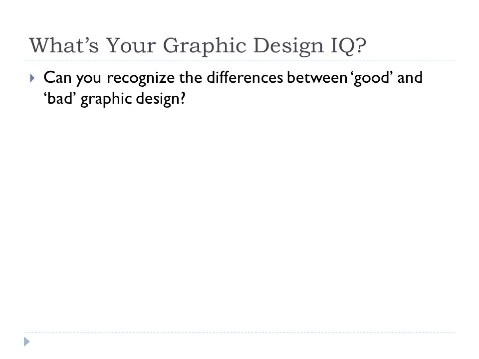 What's Your Graphic Design IQ.