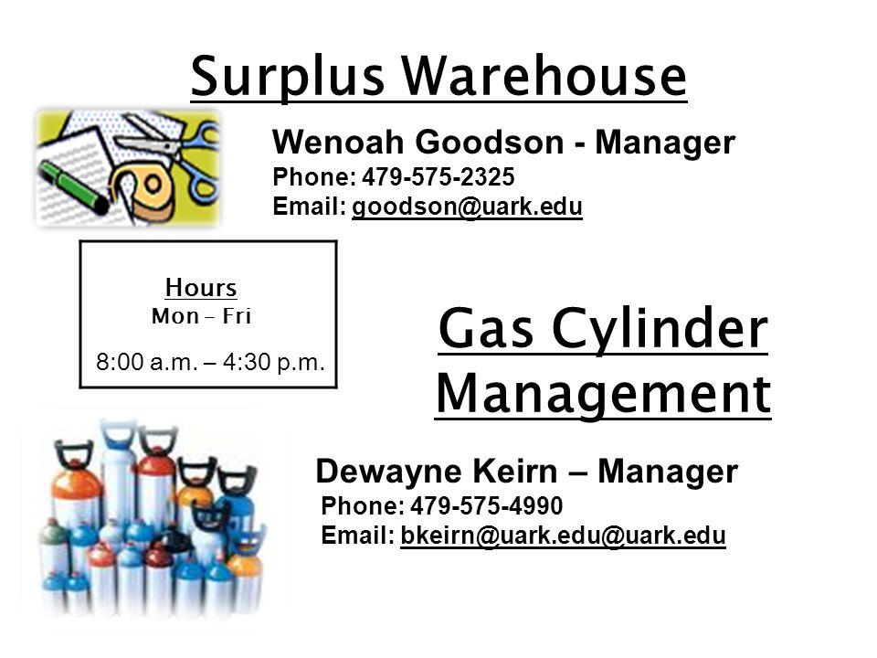 Surplus Warehouse Hours Mon – Fri 8:00 a.m. – 4:30 p.m.