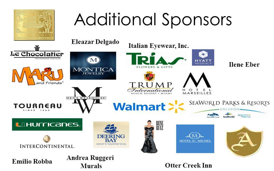 Additional Sponsors Andrea Ruggeri Murals Eleazar Delgado Otter Creek Inn Ilene Eber Emilio Robba Italian Eyewear, Inc.