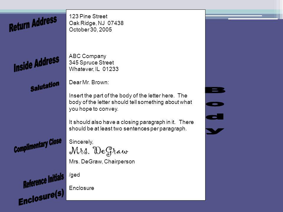 123 Pine Street Oak Ridge, NJ 07438 October 30, 2005 ABC Company 345 Spruce Street Whatever, IL 01233 Dear Mr.