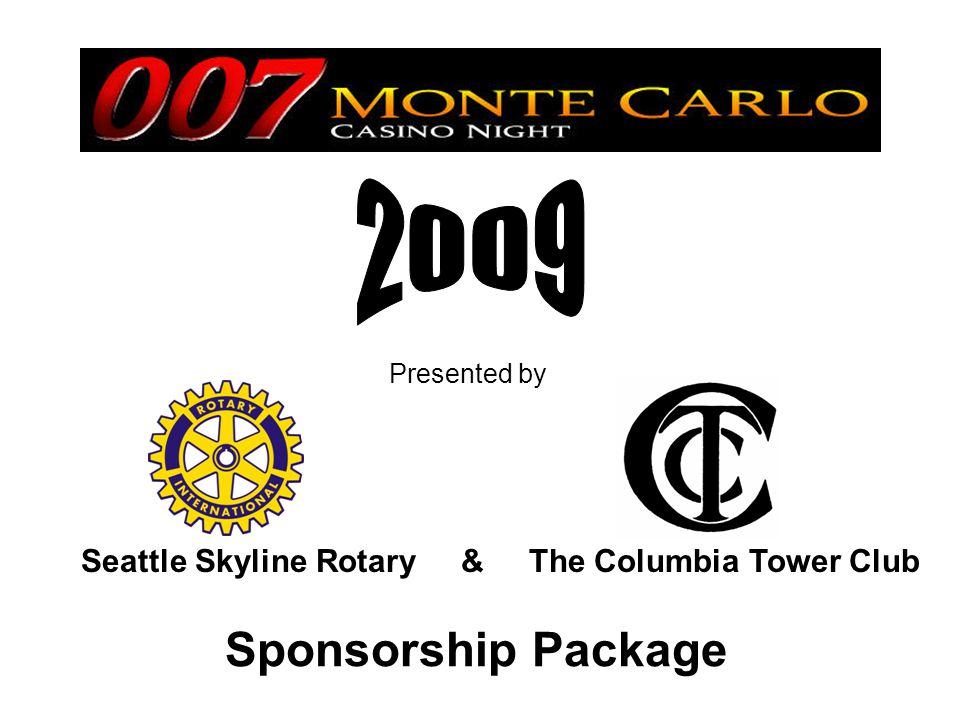 Sponsorship Package Presented by Seattle Skyline Rotary & The Columbia Tower Club